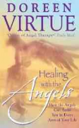 Healing with the Angels - Doreen Virtue